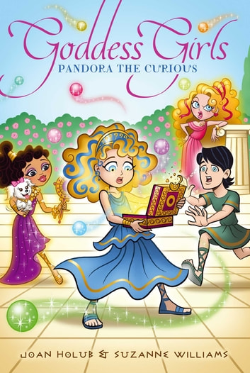 Pandora the Curious ebook by Joan Holub,Suzanne Williams