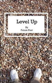 Level Up ebook by Future Poet