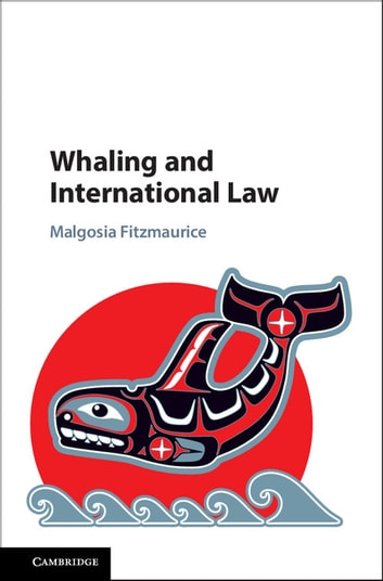 Whaling and International Law ebook by Malgosia Fitzmaurice