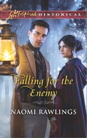 Falling for the Enemy ebook by Naomi Rawlings