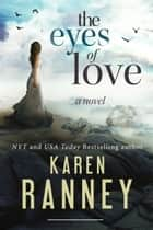 The Eyes of Love ebook by Karen Ranney