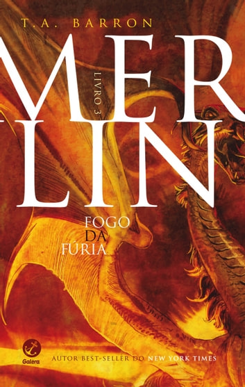 Merlin - vol. 3 - Fogo da fúria ebook by Thomas A. Barron
