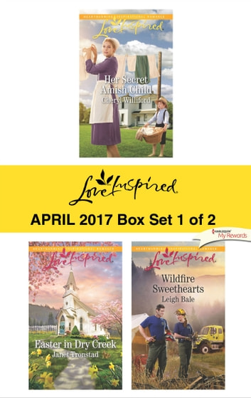 Harlequin Love Inspired April 2017 - Box Set 1 of 2 - An Anthology ebook by Cheryl Williford,Janet Tronstad,Leigh Bale