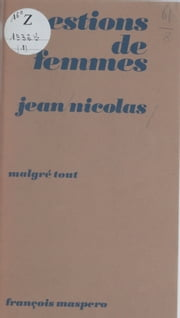 Questions de femmes ebook by Jean Nicolas