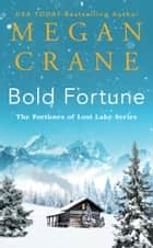 Bold Fortune ebook by Megan Crane