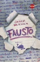 Fausto - Roman ebook by Oliver Dierssen