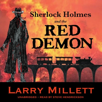 Sherlock Holmes and the Red Demon - A Minnesota Mystery audiobook by Larry Millett