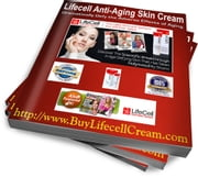 Lifecell: Anti Aging Science Has Just Evolved ebook by Lifecell Cream