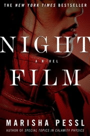 Night Film - A Novel ebook by Kobo.Web.Store.Products.Fields.ContributorFieldViewModel