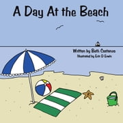 A Day At the Beach ebook by Beth Costanzo