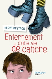 Enterrement d'une vie de cancre ebook by Hervé Mestron