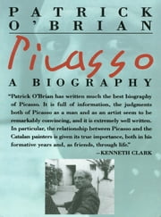 Picasso: A Biography ebook by Patrick O'Brian