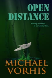 OPEN DISTANCE ebook by Michael Vorhis