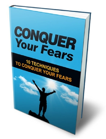 Conquer Your Fears ebook by Anonymous
