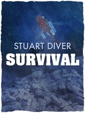 Survival: The inspirational story of the Thredbo disaster's sole survivor ebook by Stuart Diver,Simon Bouda