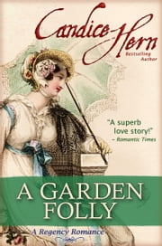 A Garden Folly ebook by Candice Hern