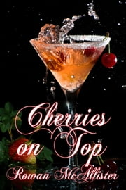 Cherries on Top ebook by Rowan McAllister