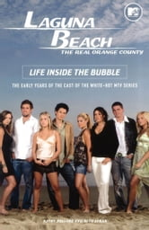 Laguna Beach - Life Inside the Bubble ebook by Kathy Passero,Beth Efran