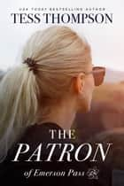 The Patron ebook by Tess Thompson