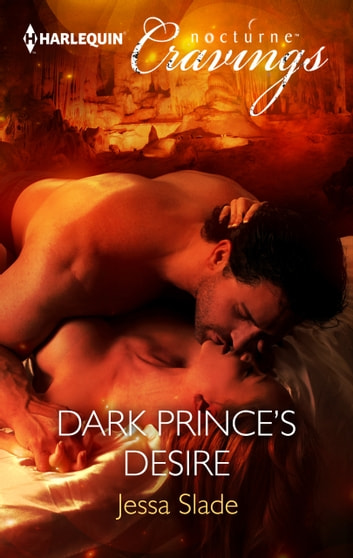 Dark Prince's Desire ebook by Jessa Slade