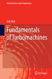 Fundamentals of Turbomachines ebook by Erik Dick