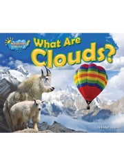 What Are Clouds? ebook by Lawrence, Ellen