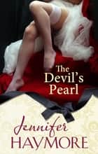 The Devil's Pearl ebook by Jennifer Haymore