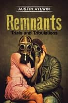 Remnants ebook by Austin Aylwin