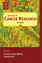 Advances in Cancer Research ebook by Vande Woude, George F.