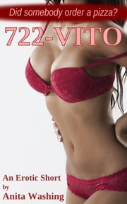 722-VITO - An Erotic Short ebook by Anita Washing