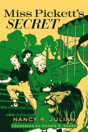 Miss Pickett's Secret ebook by Nancy R. Julian,Donald E. Cooke