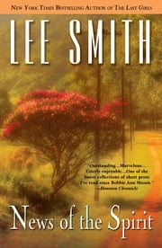 News of the Spirit ebook by Lee Smith