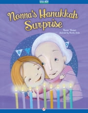 Nonna's Hanukkah Surprise - Read-Aloud Edition ebook by Karen Fisman,Martha Avilés