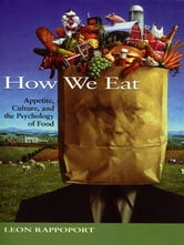 How We Eat ebook by Leon Rappoport