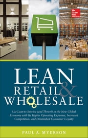 Lean Retail and Wholesale ebook by Paul Myerson