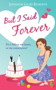 But I Said Forever ebook by Jennifer Gilby Roberts
