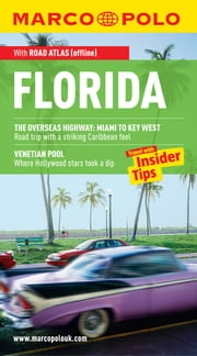 Florida Marco Polo Travel Guide: The best guide to Orlando, Disney, Tampa , Miami and much more ebook by Marco Polo