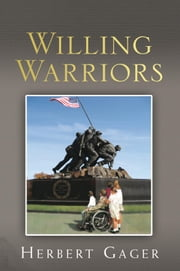 Willing Warriors ebook by Herbert Gager