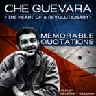 Che Guevara - The Heart of theRevolutionary audiobook by Geoffrey Giuliano