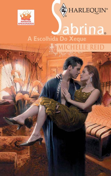 A escolhida do xeque ebook by Michelle Reid