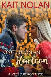 Once Upon An Heirloom ebook by Kait Nolan