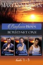 Baytown Boys Box Set books 1-3 ebook by Maryann Jordan