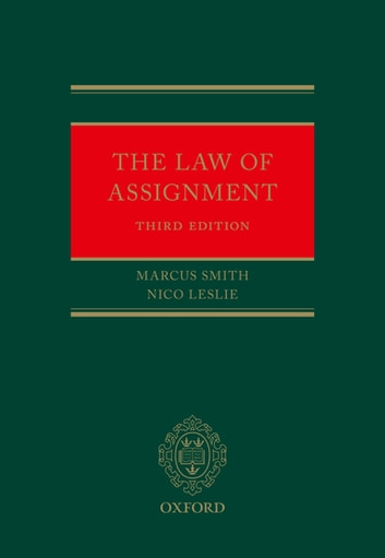 The Law of Assignment ebook by Marcus Smith,Nico Leslie