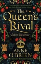 The Queen's Rival ebook by Anne O'Brien