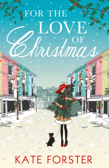 For the Love of Christmas ebook by Kate Forster