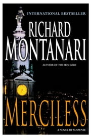 Merciless - A Novel of Suspense ebook by Richard Montanari
