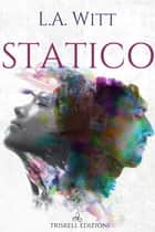 Statico ebook by L. A. Witt