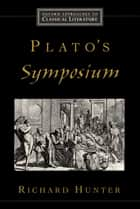 Plato's Symposium ebook by Richard Hunter