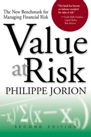 Value at Risk: The New Benchmark for Managing Financial Risk ebook by Jorion, Philippe