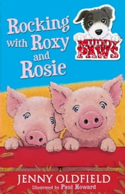 Muddy Paws 3: Rocking with Roxy and Rosie ebook by Jenny Oldfield